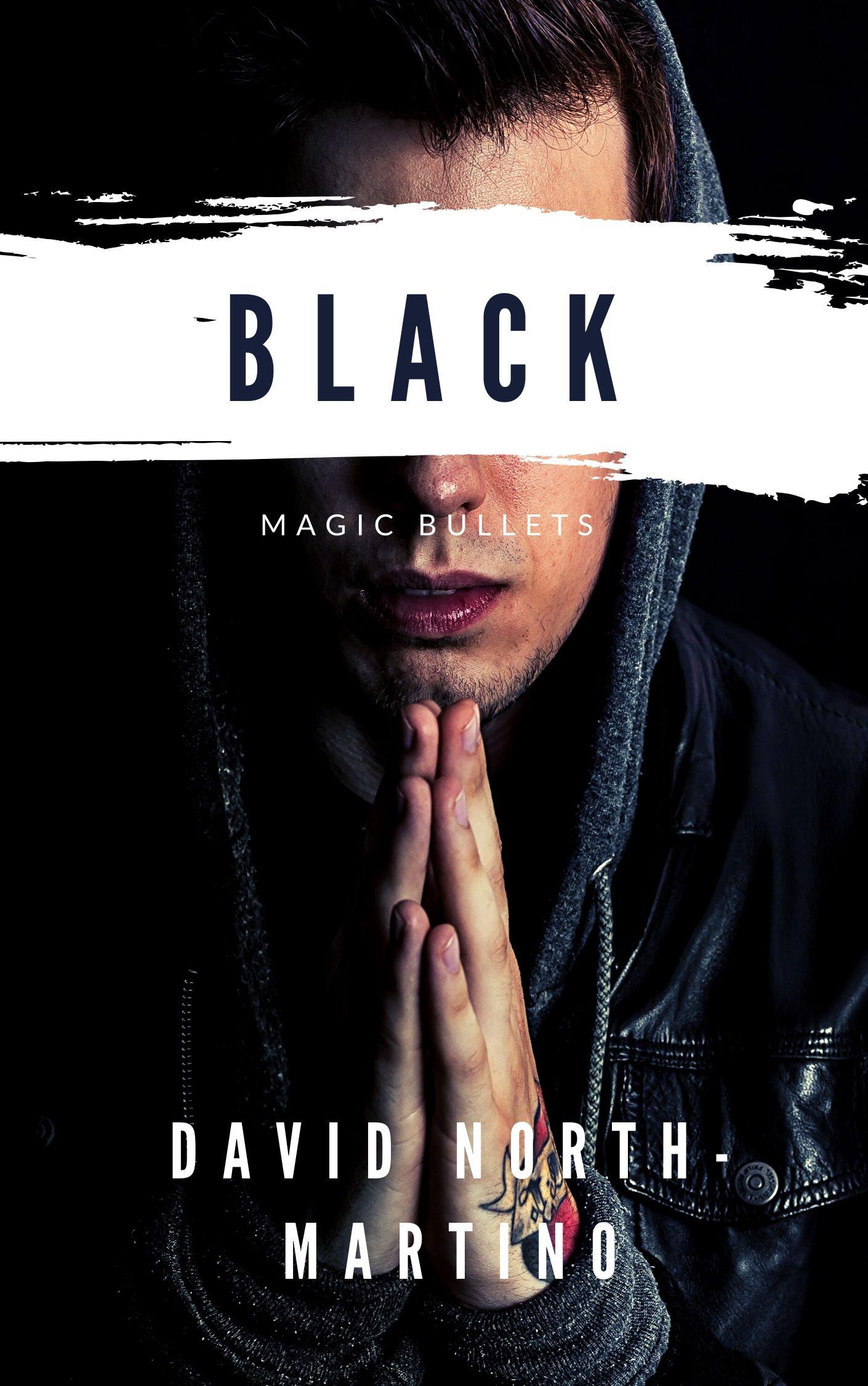 Black Magic Bullets
